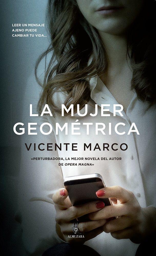 novela la mujer geométrica