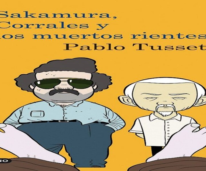 Sakamura, Corrales y los muertos rientes - Pablo Tusset
