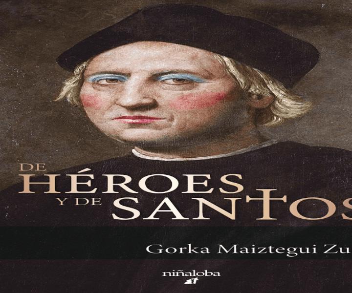 Portada de la novela De héroes y de santos